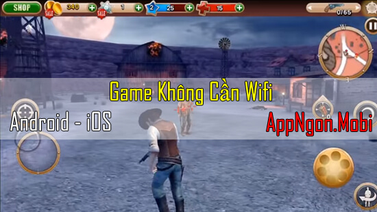 game-ban-sung-khong-can-wifi