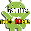 game-duoi-10mb-cho-android