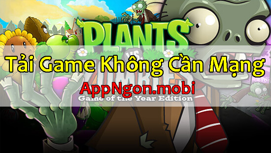 game-khong-can-internet-plants-vs-zombies